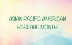 Honoring Asian Pacific American Heritage Month